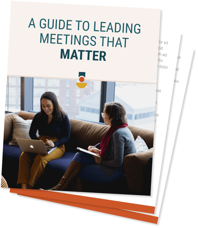 A Guide to Leading Meetings that Matter